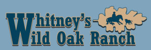 Whitneys Wild Oak Ranch
