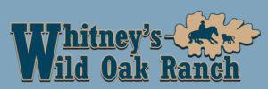 Whitneys Wild Oak Ranch